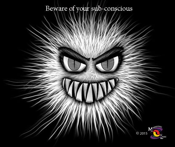 Sub-conscious