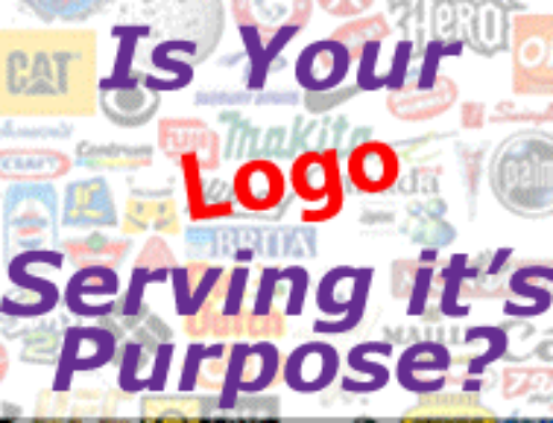 Is Your Logo Serving It's Purpose?