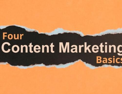 4 Content Marketing Basics