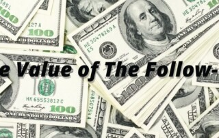 Value of the follow-up